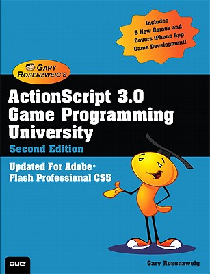Actionscript 3.0 Game Programming University By Rosenzweig, Gary