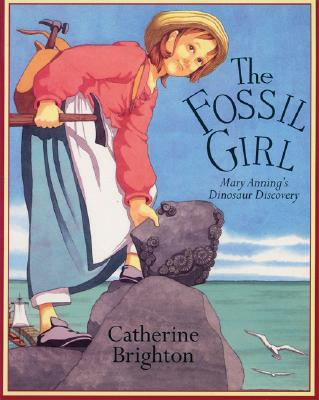 The Fossil Girl By Brighton, Catherine